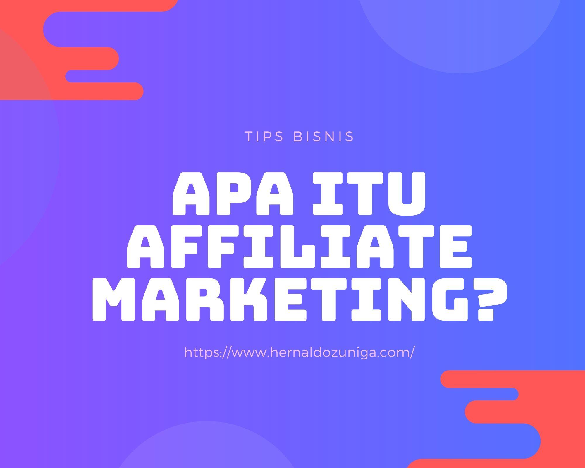 apa itu alfiliate marketing